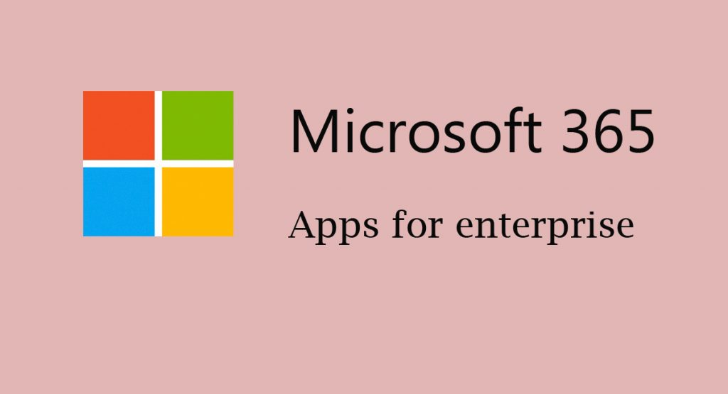 Microsoft 365 Apps for enterprise